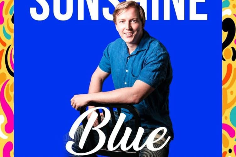 Sleeping With Sunshine – Blue [Review]