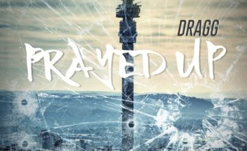 Dragg – Prayed Up [Review]